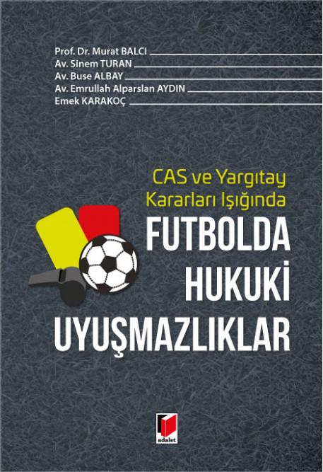 Futbolda Hukuki Uyuşmazlıklar