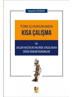 Türk İş Hukukunda Kısa Çalışma