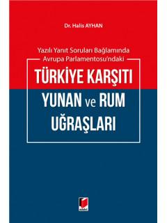 Türkiye Karşıtı Yunan ve Rum Uğraşları