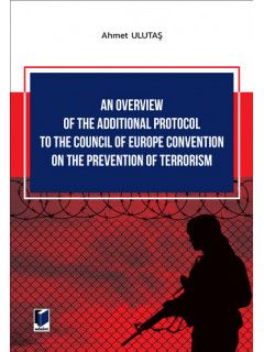 An Overview of The Additional Protocol to The Council of Europe Convention on The Prevention of Terrorism