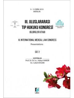 III. Uluslararası Tıp Hukuku Kongresi Bildirileri Kitabı Cilt 2