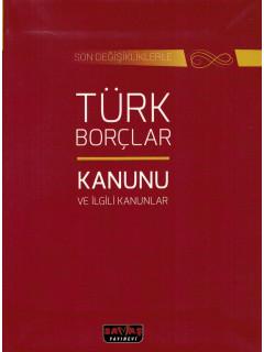 Türk Borçlar Kanunu ve İlgili Kanunlar