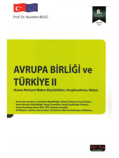 Avrupa Birliği ve Türkiye II