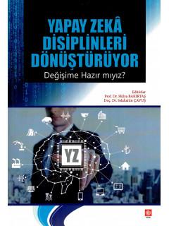 Yapay Zeka Disiplinleri Dönüştürüyor
