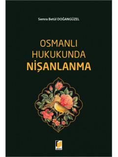 Osmanlı Hukukunda Nişanlanma