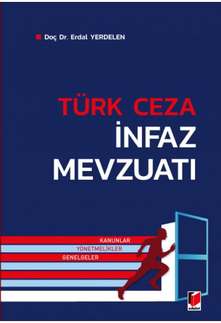 Türk Ceza İnfaz Mevzuatı