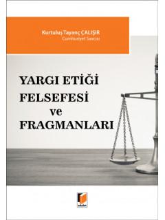 Yargı Etiği Felsefesi ve Fragmanları