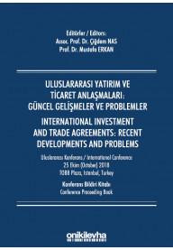 Uluslararası Yatırım ve Ticaret Anlaşmaları: Güncel Gelişmeler ve Problemler