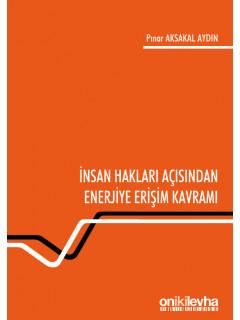 İnsan Hakları Açısından Enerjiye Erişim Kavramı