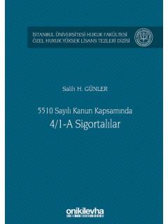 5510 Sayılı Kanun Kapsamında 4/1-A Sigortalılar