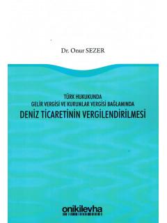 Deniz Ticaretinin Velgilendirilmesi