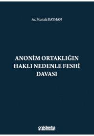 Anonim Ortaklığın Haklı Nedenle Feshi Davası