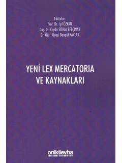 Yeni Lex Mercatorıa ve Kaynakları