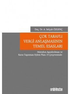 Çok Taraflı Vergi Anlaşmasının Temel Esasları