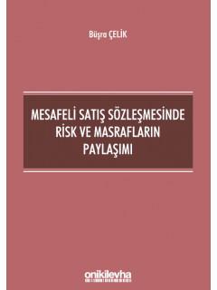 Mesafeli Satış Sözleşmesinde Risk ve Masrafların Paylaşımı