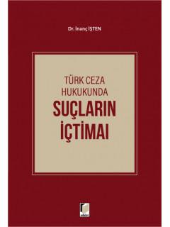 Türk Ceza Hukukunda Suçların İçtimaı