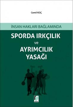 Sporda Irkçılık ve Ayrımcılık Yasağı