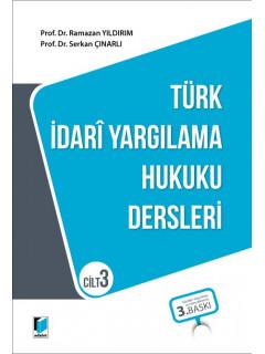 Türk İdari Yargılama Hukuku Dersleri Cilt 3