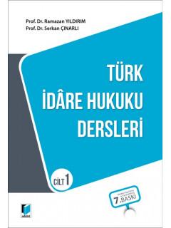 Türk İdare Hukuku Dersleri Cilt 1