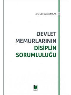 Devlet Memurlarının Disiplin Sorumluluğu