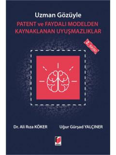 Patent ve Faydalı Modelden Kaynaklanan Uyuşmazlıklar