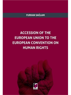 Accession of The European Union to The European Convention on Human Rights
