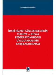 İdari Hizmet Sözleşmelerinin Türkiye ve Rusya Federasyonundaki Uygulanmasının Karşılaştırılması