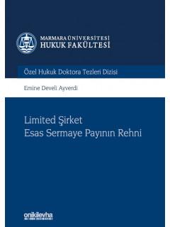 Limited Şirket Esas Sermaye Payının Rehni