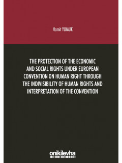 The Protection Of The Economic And Social Rights Under European Convention Human Right Through The Indivisibility Of Human Rights And Interpretation Of The Convention
