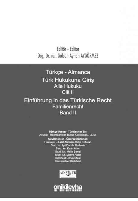 Türkçe - Almanca Türk Hukukuna Giriş Aile Hukuku Cilt II