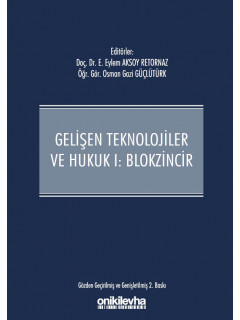 Gelişen Teknolojiler ve Hukuk I: Blokzincir