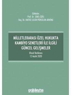 Milletlerarası Özel Hukukta Kambiyo Senetleri ile İlgili Güncel Gelişmeler