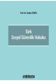 Türk Sosyal Güvenlik Hukuku