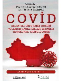 Covid Nedeniyle Çin'e Karşı Hukuki Yollar ile Hasta Hakları ve Sağlık Hukukunda Arabuluculuk