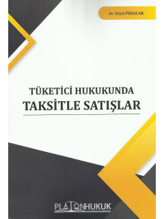 Tüketici Hukukunda Taksitle Satışlar