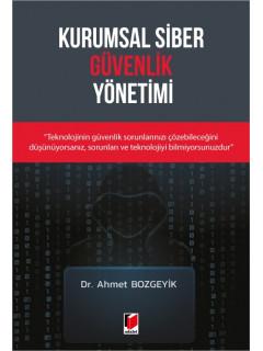 Kurumsal Siber Güvenlik Yönetimi