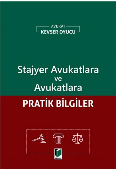 Stajyer Avukatlara ve Avukatlara Pratik Bilgiler