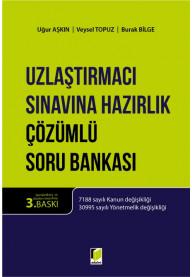 Uzlaştırmacı Sınavına Hazırlık Çözümlü Soru Bankası