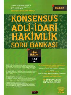 Konsensus Adli-İdari Hakimlik Soru Bankası (Modül 2) - İdare Hukuku