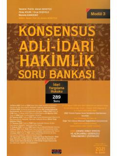 Konsensus Adli-İdari Hakimlik Soru Bankası (Modül 3) - İdari Yargılama Hukuku