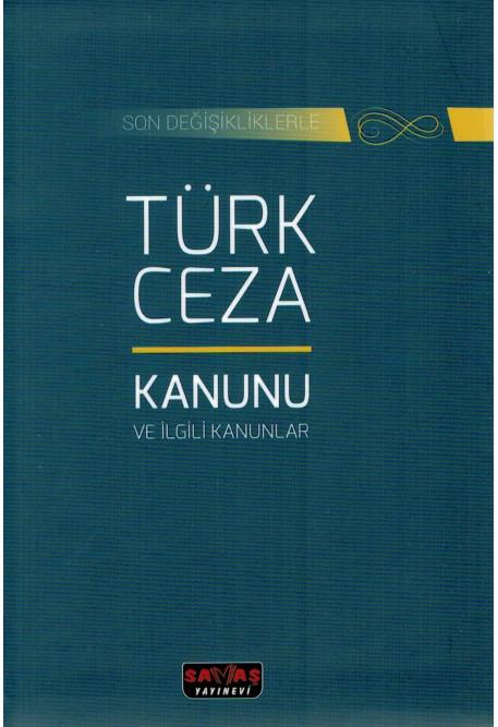 Türk Ceza Kanunu ve İlgili Kanunlar