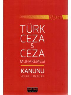 Türk Ceza & Ceza Muhakemesi Kanunu ve İlgili Kanunlar