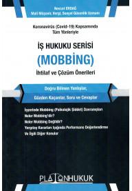 İş Hukuku Serisi (Mobbing) İhtilaf ve Çözüm Önerileri
