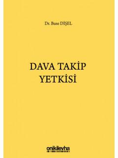 Dava Takip Yetkisi