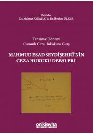 Mahmud Esad Seydişehri'nin Ceza Hukuku Dersleri