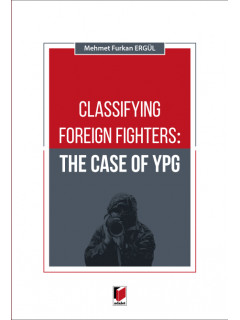 Classifying Foreign Fighters: The Case of Ypg