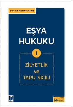 Eşya Hukuku I (Zilyetlik ve Tapu Sicili)