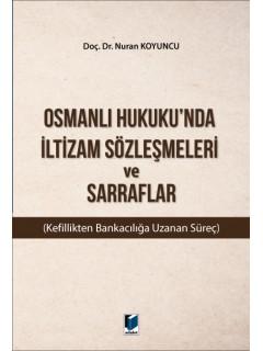 Osmanlı Hukuku'nda İltizam Sözleşmeleri ve Sarraflar