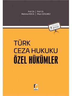 Türk Ceza Hukuku Özel Hükümler (Tıpkı Baskı)