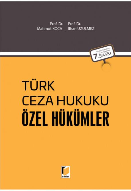 Türk Ceza Hukuku Özel Hükümler (Ön Sipariş) Tıpkı Basım